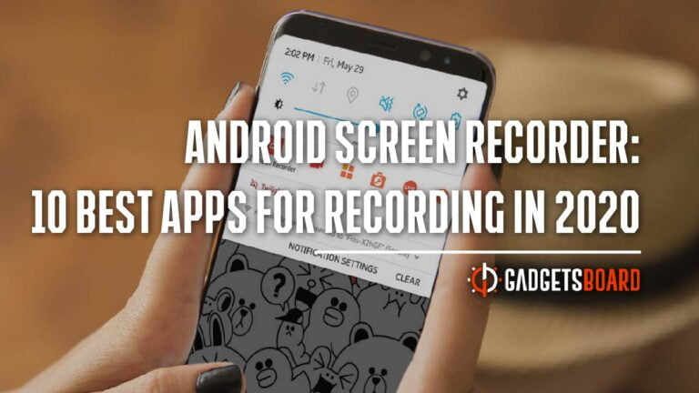 Android Screen Recorder: 10 Best Apps For Recording in 2020