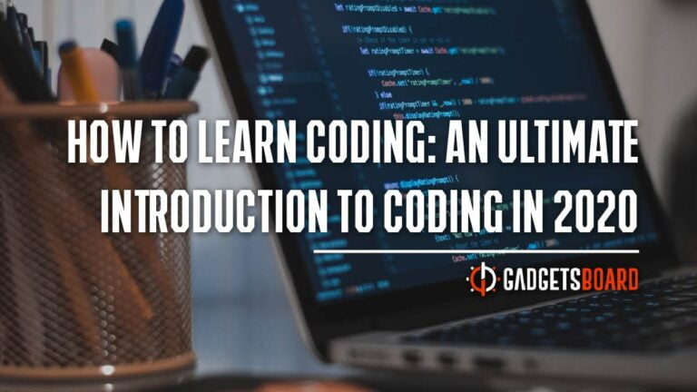 How To Learn Coding: Ultimate Introduction To Coding in 2020