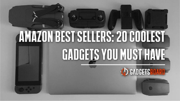 Amazon Best Sellers: 20 Coolest Gadgets You Must Have