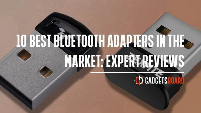 10 Best Bluetooth Adapters In The Market: Expert Reviews