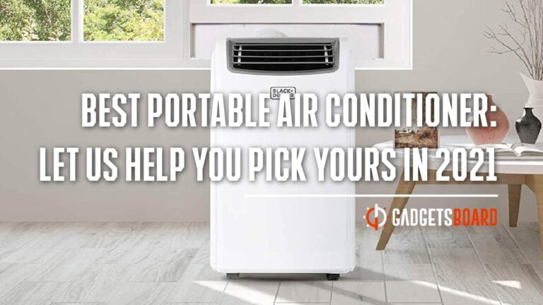 Best Portable Air Conditioner: Expert Reviews For a Buyer in 2021